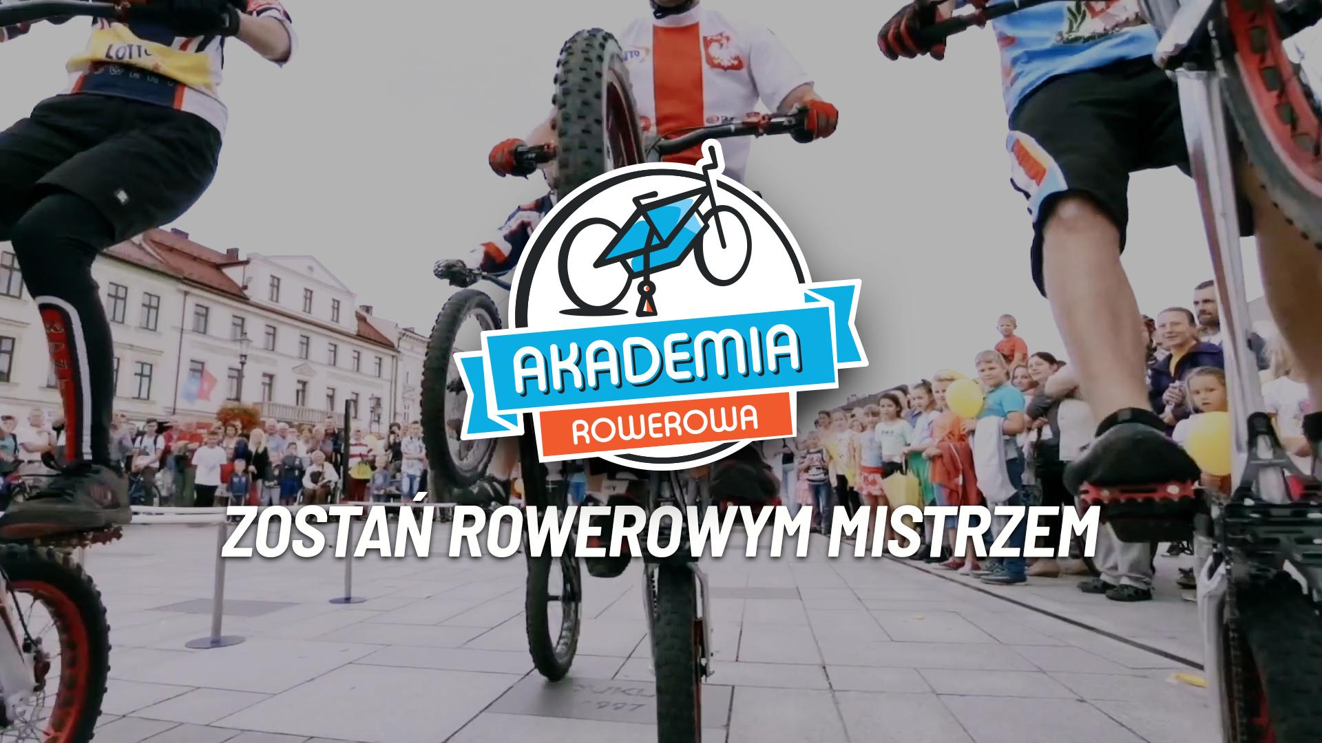 Zostań rowerowym mistrzem z Akademią Rowerową
