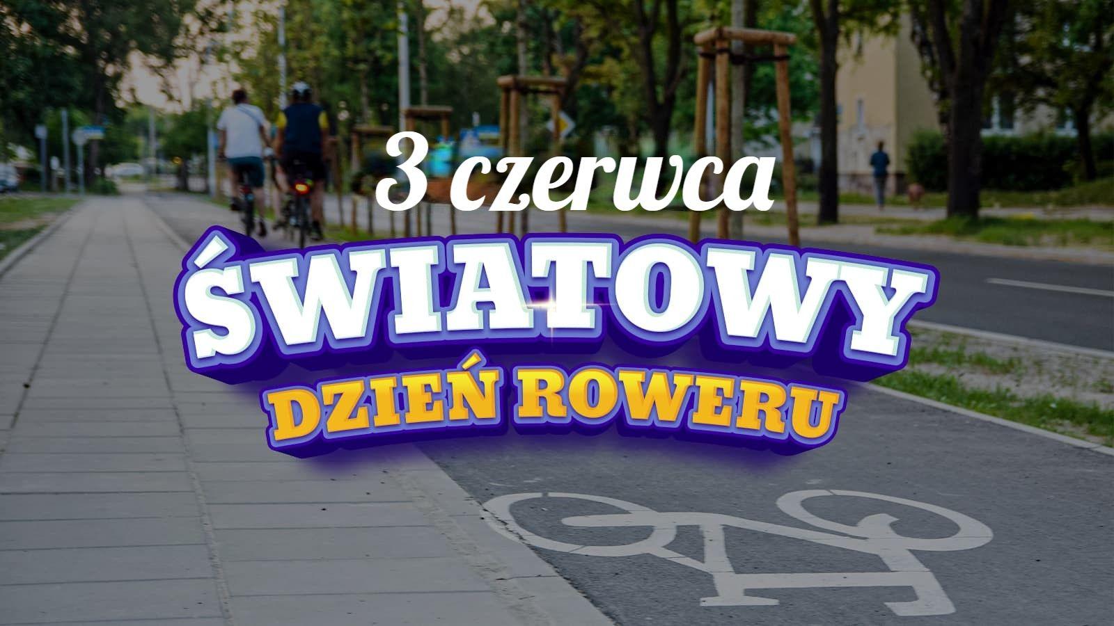 3 czerwca to Światowy Dzień Roweru. Wiesz, że polski kolarz wymyślił to święto?