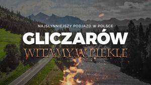 """Oto najsłynniejszy podjazd w Polsce: Gliczarów. """"Witamy w piekle"""""""